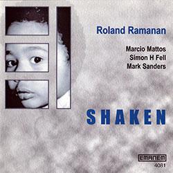 Ramanan, Roland: Shaken