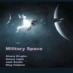 Kruglov / Lapin / Sooaar / Yudanov: Military Space (Leo)