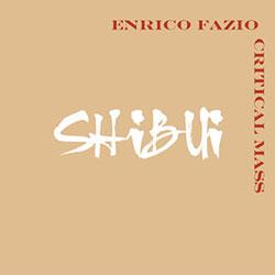 Fazio, Enrico Critical Mass: Shibui (Leo)