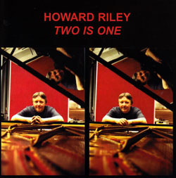 Riley, Howard: Two Is One (Emanem)