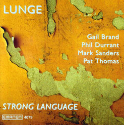 Lunge (Brand / Durrant / Sanders / Thomas): Strong Language