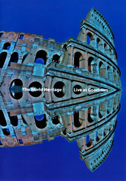 World Heritage, The: Live At Goodman