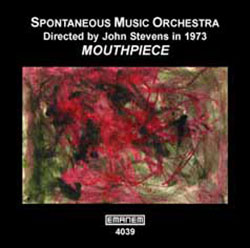 Spontaneous Music Orchestra: Mouthpiece (Emanem)