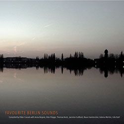 Cusack, Peter: Favourite Sounds of Berlin (Recommended Records)