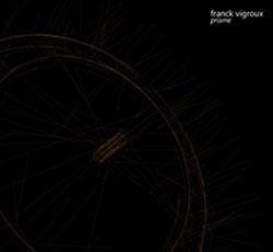 Vigroux, Franck: Prisme (D'Autres Cordes)