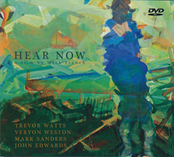 Watts / Weston / Sanders / Edwards: Hear Now: A Film by Mark French [DVD]