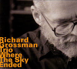 Grossman, Richard: Where The Sky Ended (Hatology)