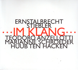 Stiebler, Ernstalbrecht: ...Im Klang... (Hat [now] ART)