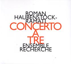 Haubenstock-Ramati, Roman: Concerto A Tre (Hat [now] ART)