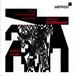 Stockhausen, Karlheinz: Amour / Der Kleine Harlekin / Wochenkreis