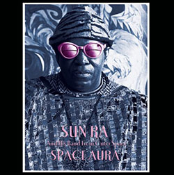 Sun Ra And His Band From Outer Space: Space Aura [10