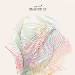 Dessen, Michael Trio: Resonating Abstractions (Clean Feed)