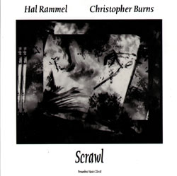 Rammel, Hal / Christopher Burns: Scrawl (Penumbra)