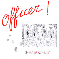 Officer!: Ossification [VINYL]