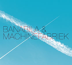 Banabila & Machinefabriek: Banabila & Machinefabriek (No Label)