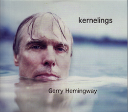 Hemingway, Gerry: Kernelings [CD + DVD] (Auricle)
