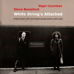 Coombes, Nigel / Steve Beresford: White String's Attached (1979) (Emanem)