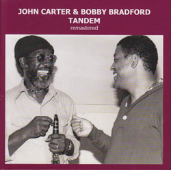 Carter, John / Bobby Bradford: Tandem (remastered) (1979/82) [2 CDs]