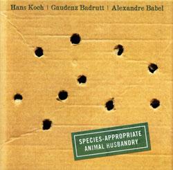 Koch / Badrutt / Babel: Species-Appropriate Animal Husbandry