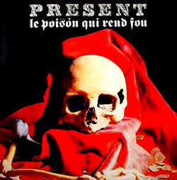 Present: Le Poison Qui Rend Fou (Expanded & Remastered) [2 CDs]