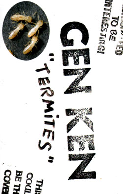 Gen-Ken: Termites [CASSETTE] (Banned Production)