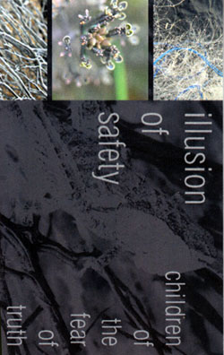 Illusion Of Safety: Children Of The Fear Of Truth [CASSETTE]