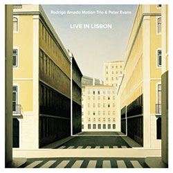 Amado, Rodrigo Motion Trio & Peter Evans: Live in Lisbon [VINYL] (NoBusiness)