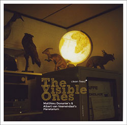 Donarier's, Matthieu  / Albert van Veenendaal's Planetarium: The Visible Ones (Clean Feed)