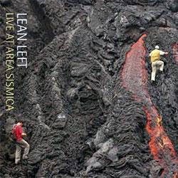 Lean Left: Live At Area Sismica (Unsounds)