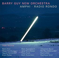 Guy, Barry New Orchestra: Amphi + Radio Rondo (Intakt)