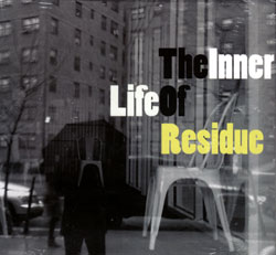 Cosottini, Miro / Miano, Tonino: The Inner Life Of Residue