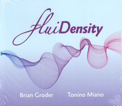 Miano, Tonino / Brian Groder: FluiDensity <i>[Used Item]</i> (Latham / Impressus Records)