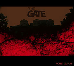 Gate, The: Vomit Dreams <i>[Used Item]</i>