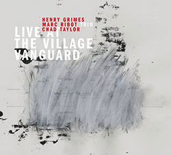 Ribot, Marc Trio: Live At The Village Vanguard (Pi Recordings)