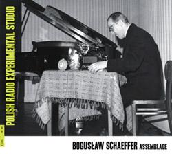 Schaeffer, Boguslaw : Assemblage [2CDs] (Bolt)