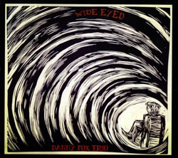 Fox, Danny: Wide Eyed [VINYL] <i>[Used Item]</i> (Hot Cup Records)