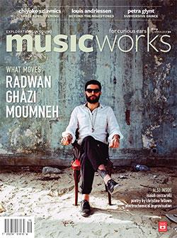 Musicworks: #119 Summer 2014 [MAGAZINE + CD] (Musicworks)