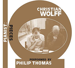 Wolff, Christian: Pianist: Pieces [3 CDs]