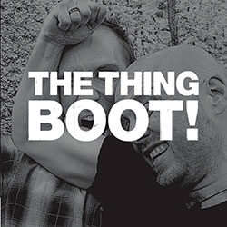 Thing, The: Boot! [VINYL 7-INCH] (The Thing Records)