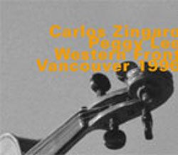 Zingaro, Carlos  / Peggy Lee : Western Front, Vancouver 1996 (Hatology)