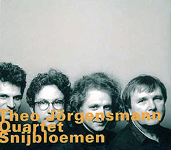 Jorgensmann, Theo Quartet: Snijbloemen