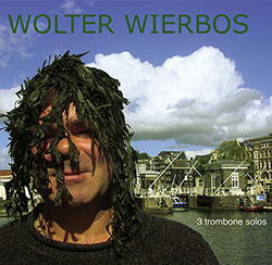 Wierbos, Wolter: 3 Trombone Solos <i>[Used Item]</i> (DolFijn Records)