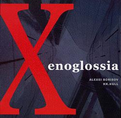 Borisov, Alexei / K.K. Null  : Xenoglossia 2 <i>[Used Item]</i>