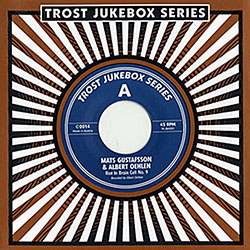 Gustafsson / Oehlan: Jukebox-Series 001 [7-INCH VINYL] (Trost Records)