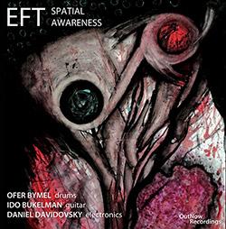 EFT (Bukelman, Davidovski, Bymel): Spatial Awareness (OutNow Recordings)