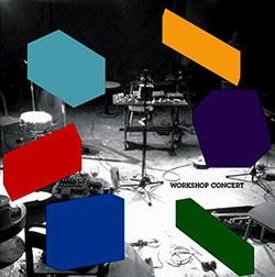 Prevost / Allum / Kanngiesser / Kasyansky / Lazaridou / Yoshikawa: Workshop Concert at Cafe Oto (Matchless)