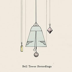 Allum, Jennifer / Ute Kanngiesser: Bell Tower Recordings