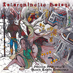 Mitchell's, Nicole Black Earth: Intergalactic Beings [VINYL 2 LPs] (For Practically)