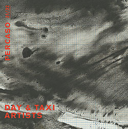 Day & Taxi (Gallio / Jeger / Meier): Artists [2 CDs] (Percaso)