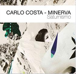 Carlo Costa / Minera: Saturnismo <i>[Used Item]</i>
